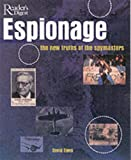 Owen, David: Espionage: The New Truths of the Spymasters