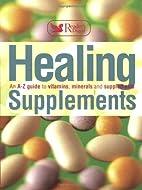 Healing Supplements (Readers Digest)