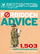 Forbidden Advice: 1, 503 Rarely Divulged…
