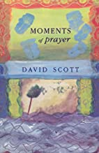 Moments of Prayer: Prayer and Pastoral…