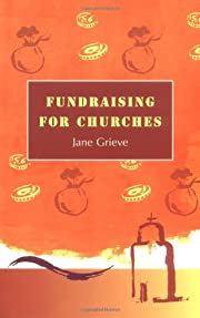 Fundraising for Churches by Jane Grieve