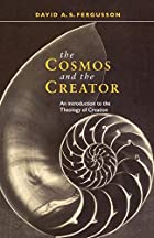 The Cosmos and the Creator by David…