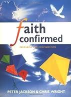 Faith Confirmed by Peter Jackson