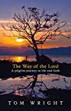 Wright, N. T.: The Way of the Lord