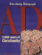 A.D.: 2000 Years of Christianity by…