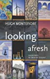 Montefiore, Hugh: Looking Afresh: Soundings in Creative Dissent