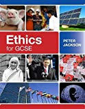 Jackson, Peter: Ethics for GCSE
