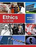Jackson, Peter: Ethics for GCSE