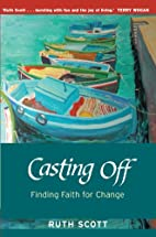 Casting Off by Ruth Scott