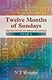 N. T. Wright: Twelve Months of Sundays Year A