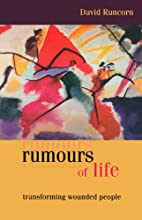 Rumours of life : transforming wounded…