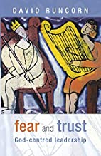 Fear and trust : God-centred leadership by…