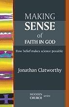 Making Sense of Faith in God: How Belief…