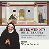 Beckett, Wendy: Sister Wendy's Bible Treasury