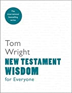 New Testament Wisdom for Everyone by Tom…