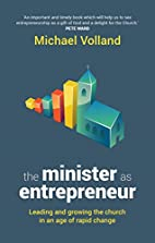 Minister as Entrepreneur by Michael Volland