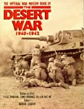 Gilbert, Adrian: The Imperial War Museum Book of the Desert War 1940-1942