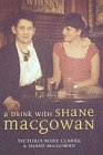 MacGowan, Shane: A Drink With Shane Macgowan