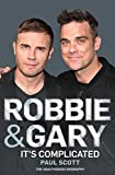 Scott, Paul: Robbie and Gary: The Biography