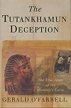 The Tutankhamun Deception by Gerald…