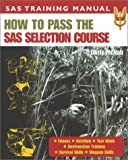 McNab, Chris: How to Pass the Sas Selection Course