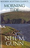 Gunn, Neil M.: Morning Tide