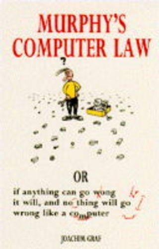 murphys-computer-law