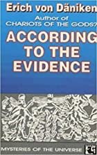 According to the Evidence by Erich von…