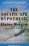 Elaine Morgan: Aquatic Ape Hypothesis (Condor Indep Voices)