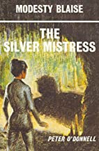 The Silver Mistress: Modesty Blaise by Peter…