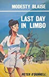 O'Donnell, Peter: Last Day in Limbo (Modesty Blaise series)