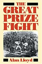The Great Prize Fight by Alan Lloyd