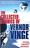 Vernor Vinge: The Collected Stories of Vernor Vinge