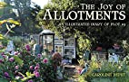 The Joy of Allotments: An Illustrated Diary…