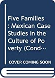 OSCAR LEWIS: Five Families: Mexican Case Studies in the Culture of Poverty (Condor Books)