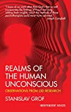 Grof, Stanislav: Realms of the Human Unconscious : Observations from LSD Research