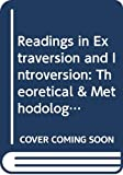 Eysenck, H. J.: Readings in Extraversion-Introversion