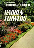 The Illustrated Guide to Garden Flowers by…