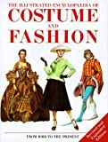 Cassin-Scott, Jack: The Illustrated Encyclopedia of Costume and Fashion : From 1066 to the Present