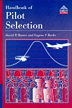 Handbook of pilot selection by David R.…