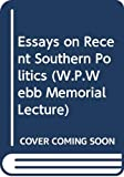 Williams, T. Harry: Essays on Recent Southern Politics