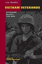 Vietnam Veteranos: Chicanos Recall the War…