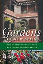 Gardens of New Spain: How Mediterranean…