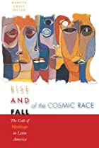 Rise and fall of the cosmic race : the cult…