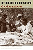 Freedom Colonies: Independent Black Texans…