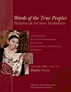 Words of the True Peoples: Anthology of…
