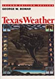 Bomar, George W.: Texas Weather