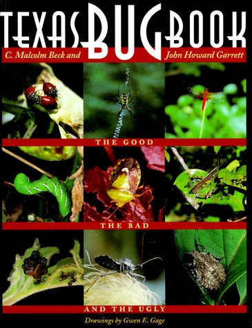 texas-bug-book-the-good-the-bad-and-the-ugly