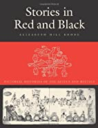 Stories in Red and Black: Pictorial…