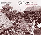 Galveston and the 1900 Storm by Patricia…